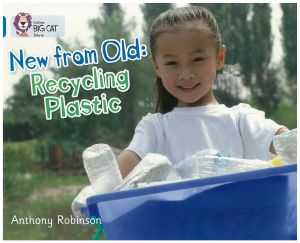 New from Old: Recycling Plastic - Level 10