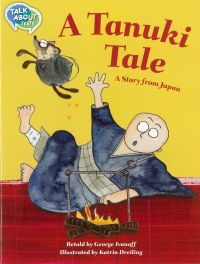TAT_A_Tanuki_Tale_cover_200 Talk About Texts  |  Literacy Resources for Primary and Secondary Education | Lioncrest Education