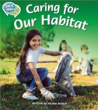 Caring for Our Habitat