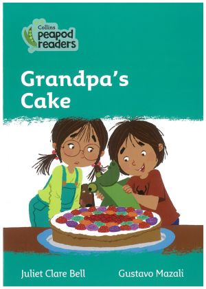 Grandpas Cake - Peapod Readers Level 3