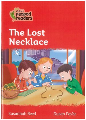 The Lost Necklace - Peapod Readers Level 5