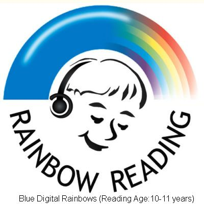 Blue Digital Rainbows (Reading Ages 10-11 years)