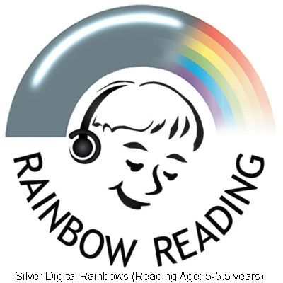 Silver Digital Rainbows (Reading Ages 5-5.5 years)