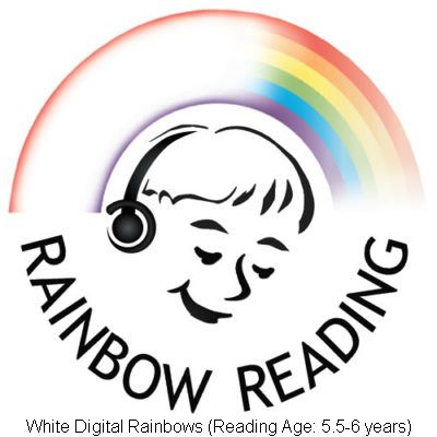 White Digital Rainbows (Reading Ages 5.5-6 years)